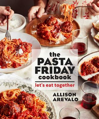The Pasta Friday Cookbook: Let's Eat Together Cover Image