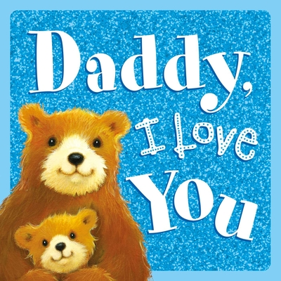 Cover for Daddy, I Love You