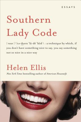 Cover Image for Southern Lady Code: Essays
