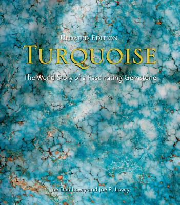 Turquoise: The World Story of a Fascinating Gemstone Cover Image