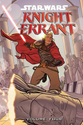 Star Wars Knight Errant: Aflame, Volume Four (Star Wars: Knight Errant #4) Cover Image