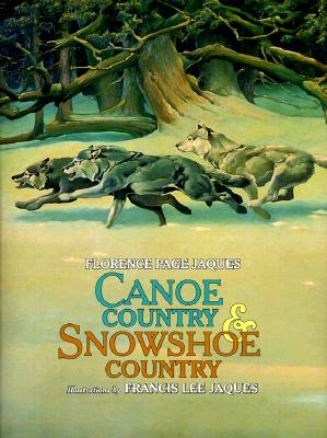 Canoe Country and Snowshoe Country (Fesler-Lampert Minnesota Heritage) Cover Image