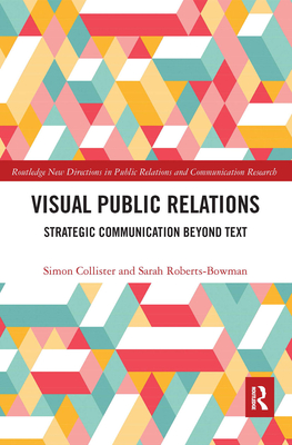 Visual Public Relations: Strategic Communication Beyond Text Cover Image