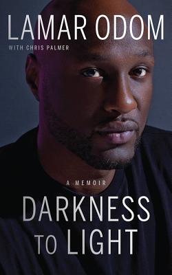 Darkness to Light: A Memoir Cover Image