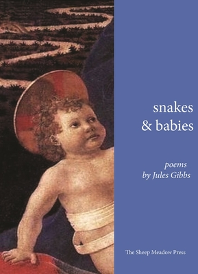 Snakes and Babies: Poems Cover Image