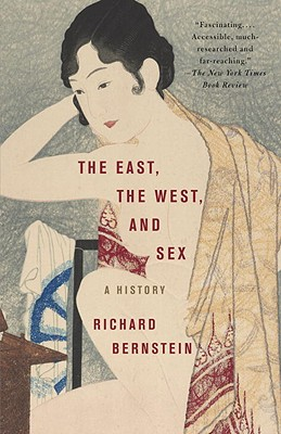 The East, the West, and Sex: A History Cover Image