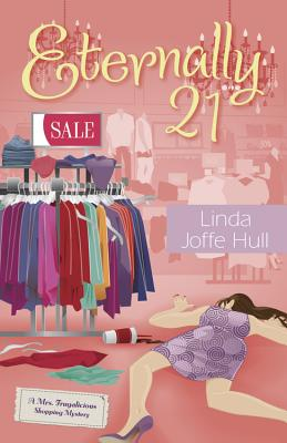 Eternally 21 (Mrs. Frugalicious Shopping Mysteries) Cover Image