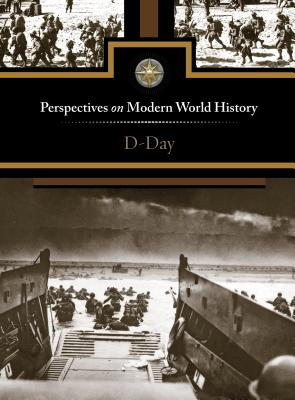 D-Day (Perspectives on Modern World History) Cover Image