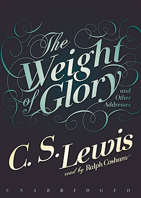 The Weight of Glory: And Other Addresses Cover Image
