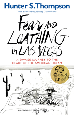 Fear and Loathing in Las Vegas: A Savage Journey to the Heart of the American Dream Cover Image