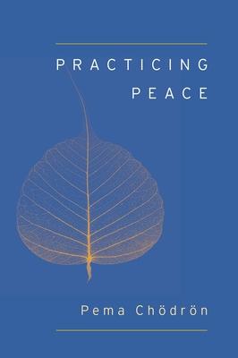 Practicing Peace (Shambhala Pocket Classic) Cover Image