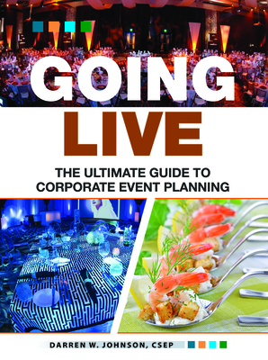 Going Live: The Ultimate Guide to Event Planning Cover Image