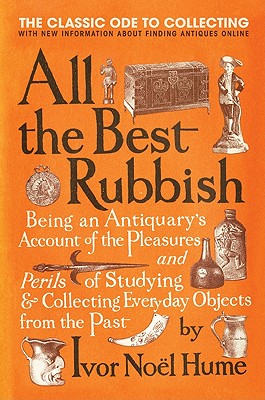 All the Best Rubbish: The Classic Ode to Collecting Cover Image