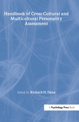Handbook of Cross-Cultural and Multicultural Personality Assessment (Personality & Clinical Psychology) Cover Image