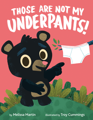 Those Are Not My Underpants! Cover Image
