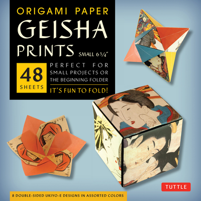 Origami Paper Geisha Prints 48 Sheets 6 3/4 (17 CM): Large Tuttle Origami Paper: High-Quality Origami Sheets Printed with 8 Different Designs (Instruc Cover Image