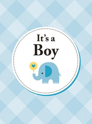 It's A Boy: The perfect gift for parents of a newborn baby son Cover Image