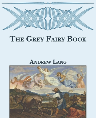 The Grey Fairy Book: Large Print Cover Image