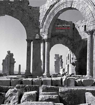 Legacy in Stone: Syria Before War Cover Image