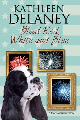 Blood Red, White and Blue (Mary McGill Canine Mystery #3) Cover Image