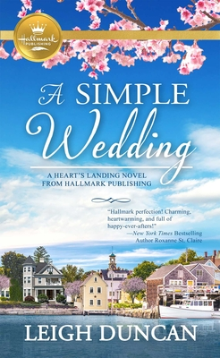 A Simple Wedding: A Heart's Landing Novel from Hallmark Publishing Cover Image