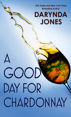 A Good Day for Chardonnay Cover Image