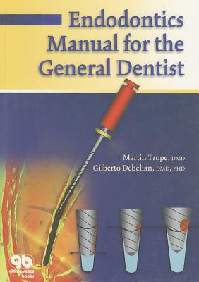Endodontics Manual for the General Dentist Cover Image