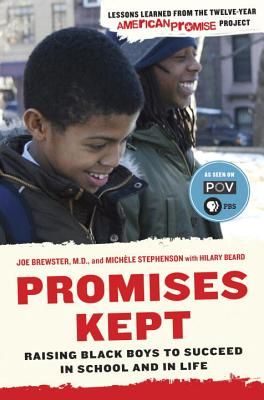 Promises Kept: Raising Black Boys to Succeed in School and in Life Cover Image