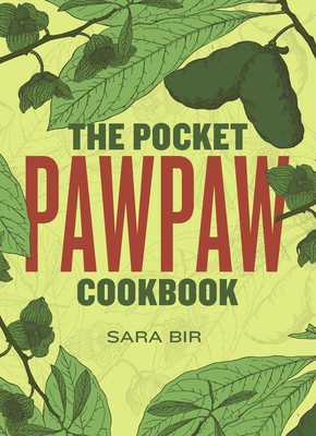 The Pocket Pawpaw Cookbook Cover Image