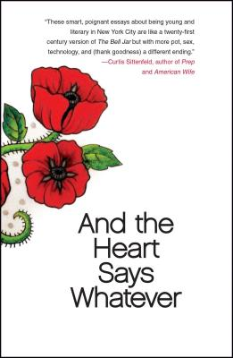 And the Heart Says Whatever Cover Image