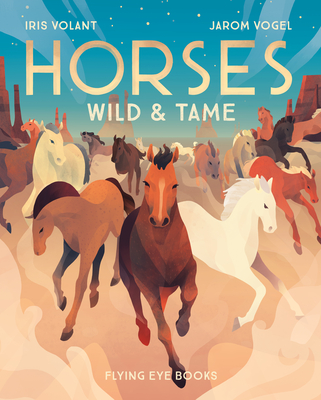 Horses: Wild and Tame Cover Image