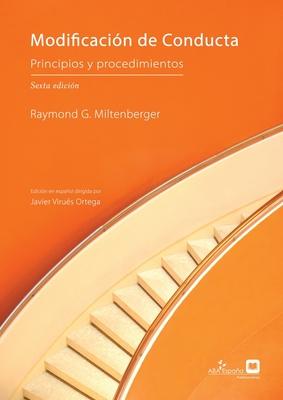 Modificación de Conducta: Principios y Procedimientos, sexta edición Cover Image