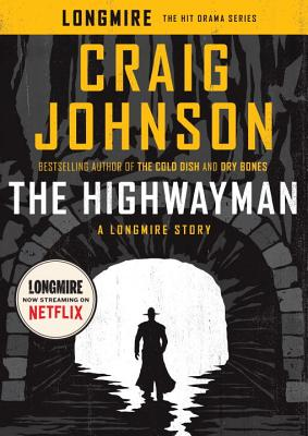 The Highwayman: A Longmire Story Cover Image