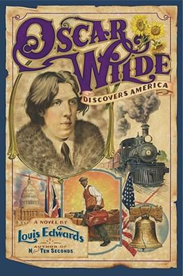 Oscar Wilde Discovers America Cover