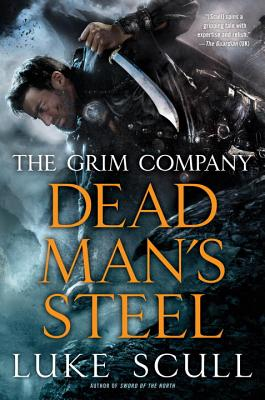 Cover for Dead Man's Steel (The Grim Company #3)