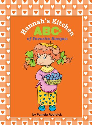 Hannah's Kitchen ABCs of Favorite Recipes Cover Image