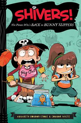 The Pirate Who's Back in Bunny Slippers (Shivers! #2) Cover Image