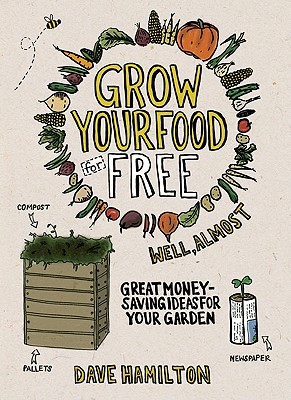 Grow Your Food for Free (Well, Almost) Cover