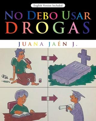 No Debo Usar Drogas Cover Image