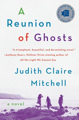 A Reunion of Ghosts: A Novel Cover Image