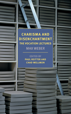 Charisma and Disenchantment: The Vocation Lectures Cover Image