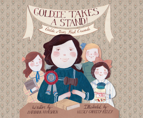 Goldie Takes a Stand!: Golda Meir's First Crusade Cover Image