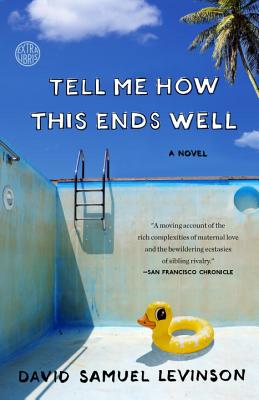 Tell Me How This Ends Well: A Novel Cover Image