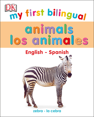 My First Bilingual Animals / animales Cover Image