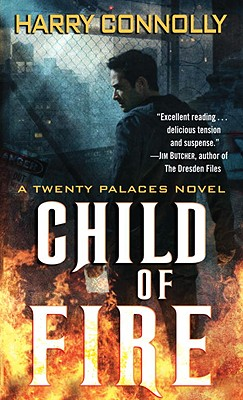 Child of Fire: A Twenty Palaces Novel Cover Image