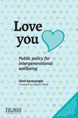 Love you: Public policy for intergenerational wellbeing Cover Image