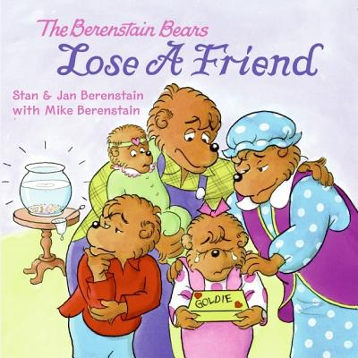 The Berenstain Bears Lose a Friend Cover