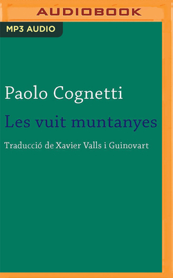 Les Vuit Muntanyes (Narración En Catalán) Cover Image