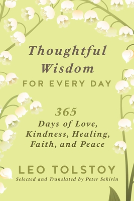 Thoughtful Wisdom for Every Day: 365 Days of Love, Kindness, Healing, Faith, and Peace Cover Image