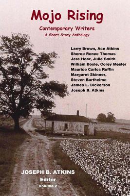 Mojo Rising Vol. 2: Contemporary Writers Cover Image